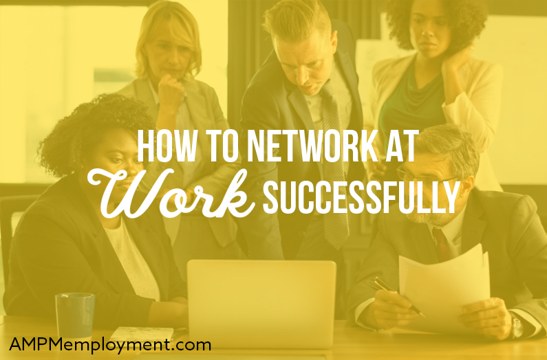 How to Network at Work Successfully - the image shows people, colleagues in the office in front of a laptop talking, working, networking