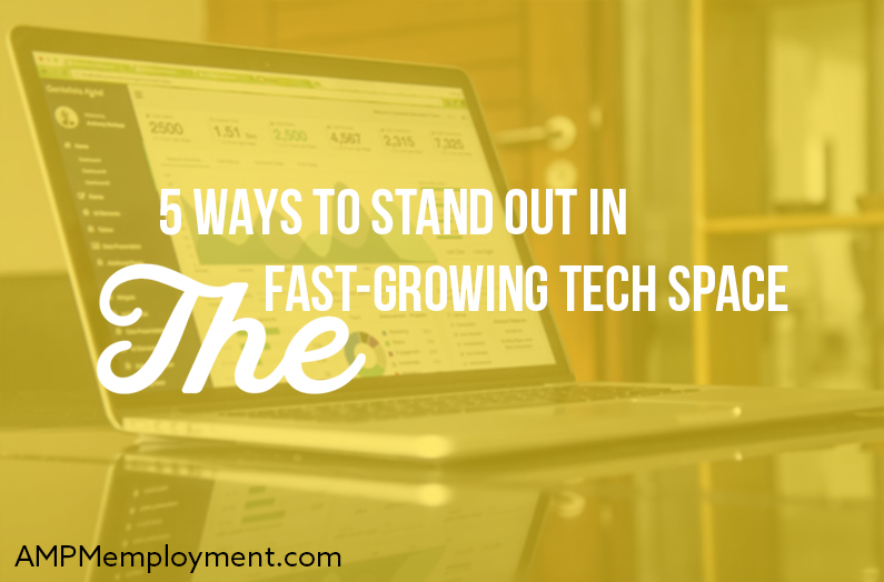 5 Ways to Stand Out in the Fast-Growing Tech Space - the image shows a laptop